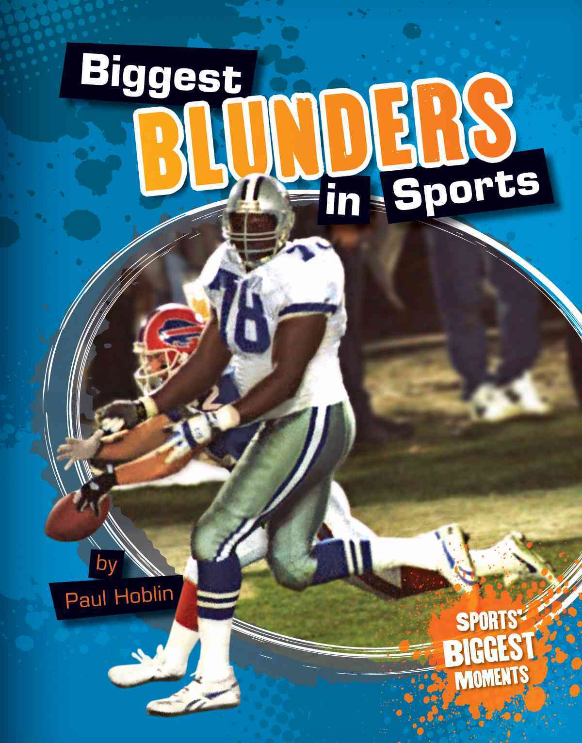 Biggest Blunders in Sports By Hoblin, Paul